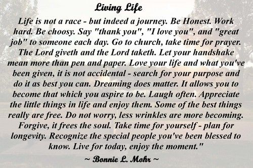 Words To Live By Bonnie Living Life Bonnie Mohr Living Life Eric