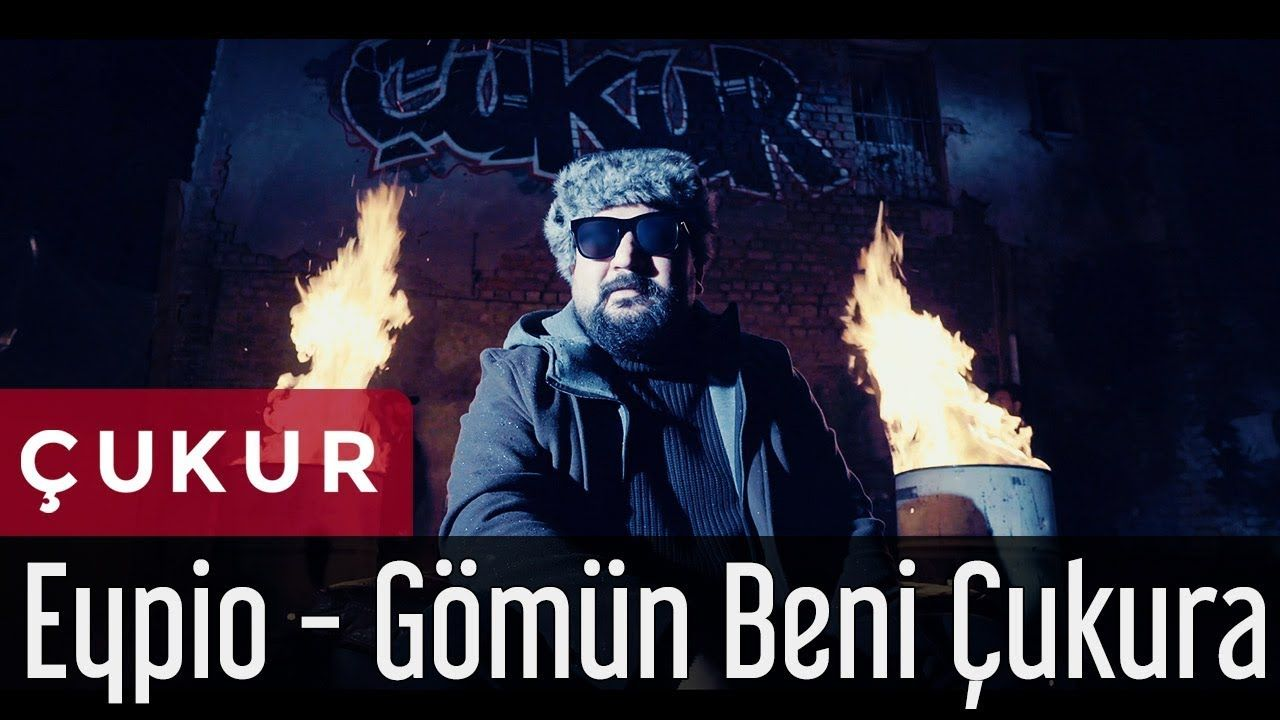 Eypio Gomun Beni Cukura Cukur Dizi Muzigi Official Music Video Musica Videolar Muzik