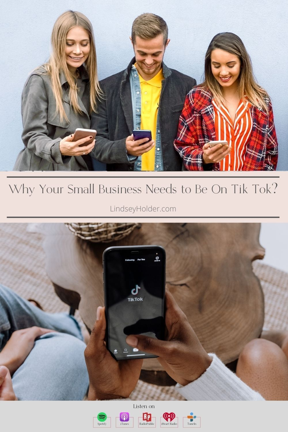 Business Podcast Why Your Small Business Needs To Be On Tik Tok Business Podcasts Marketing Strategy Social Media Podcasts