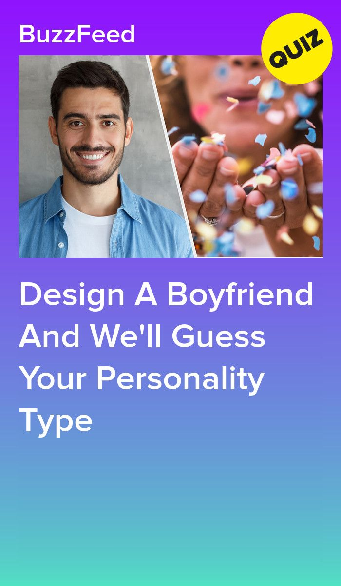 Create A Boyfriend And Well Guess Your Personality Type