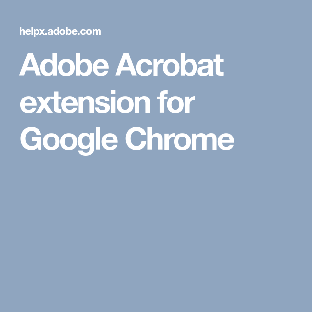 Adobe Acrobat extension for Google Chrome | WydEyed