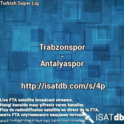 #Trabzonspor #Antalyaspor #TurkishSuperLig Live FTA satellite broadcast streams. Hangi kanalda maçı şifresiz veren kanallar. Flux de radiodiffusion satellite en direct de la FTA. يعيش اتفاقية التجارة الحرة بين تيارات البث الفضائي. http://isatdb.com/s/4p