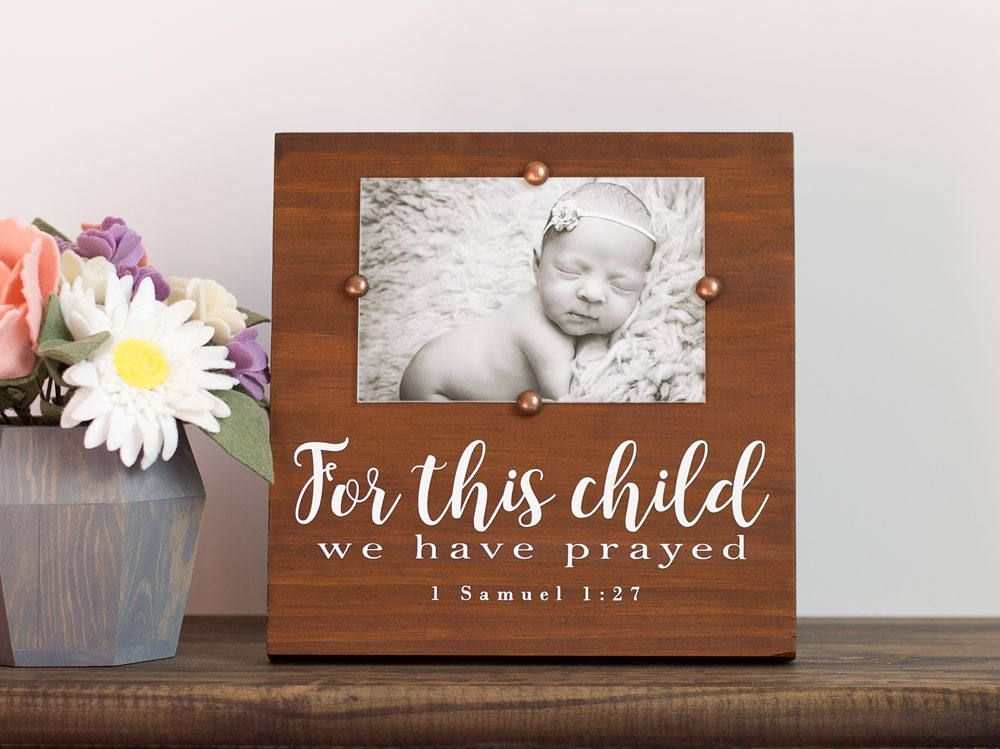 Rustic Nursery Decor - Rustic Picture Frame - For This Child We ...