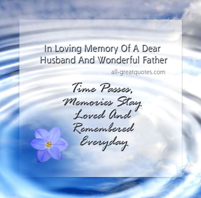 in memory of a husband and wonderful father happy father day