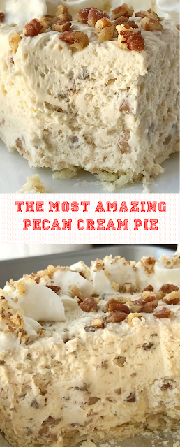 The Most Amazing Pecan Cream Pie #creampie #pecanpie #pecanpiecheesecakerecipe