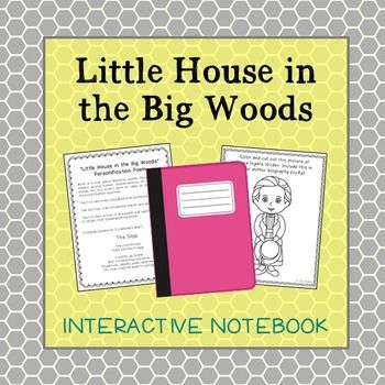 Little House In The Big Woods Novel Study Unit Activities