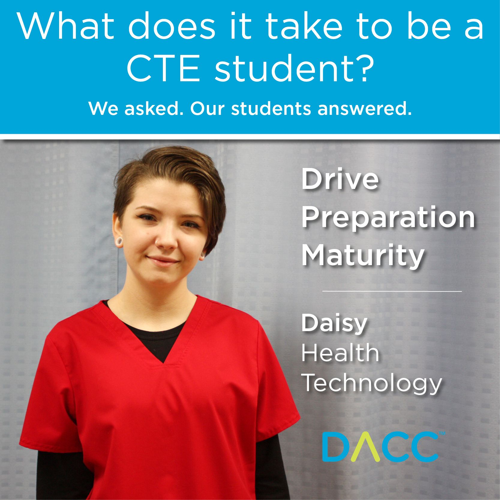 Daisy is a senior in daccs health technology program and