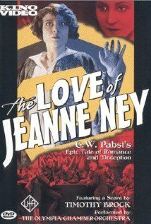 Watch The Love of Jeanne Ney Full-Movie Streaming