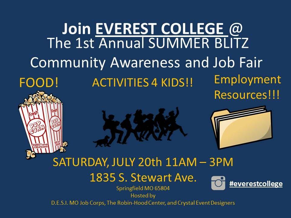 EVEREST COLLEGE 1st Annual SUMMER BLITZ Saturday July 20