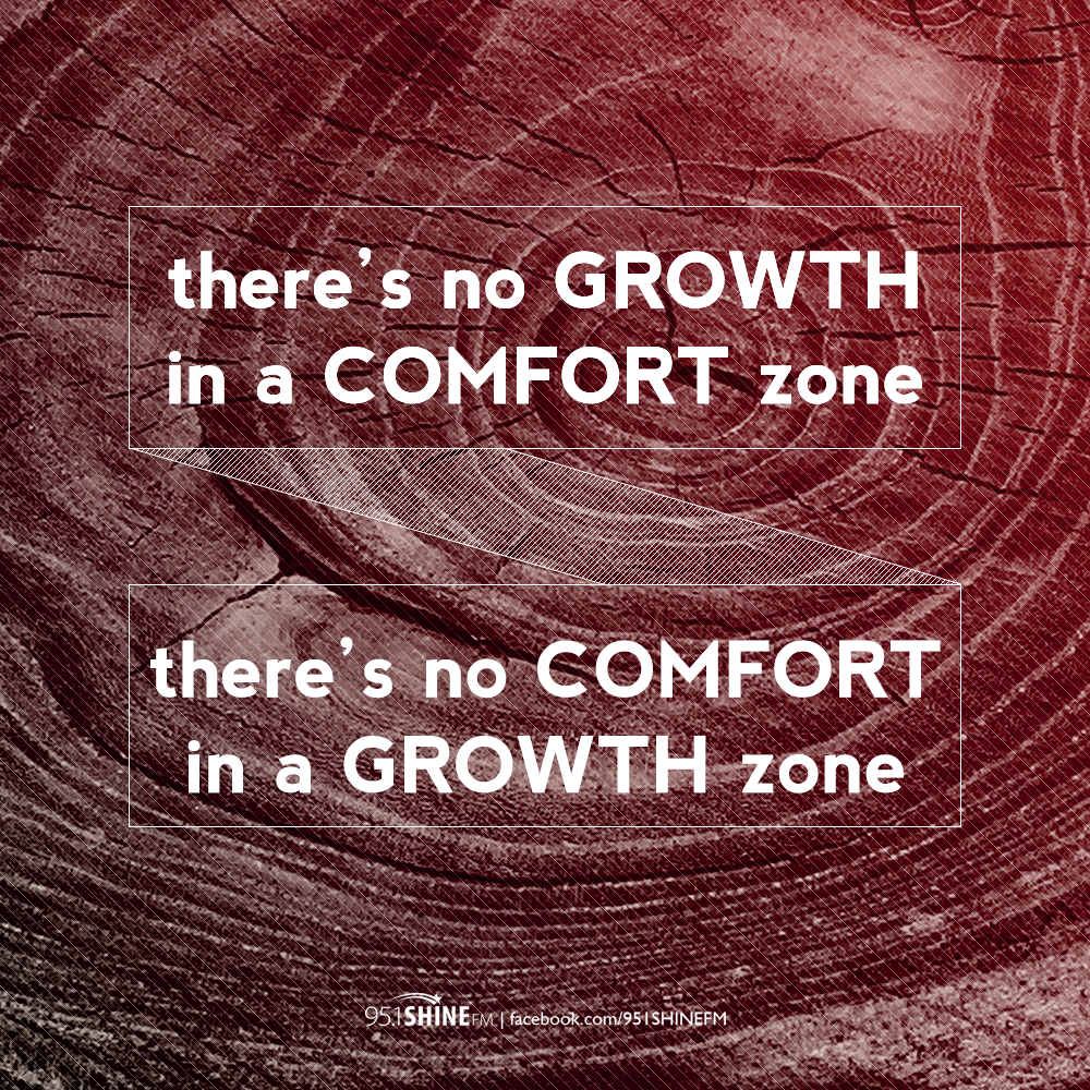 There S No Growth In A Comfort Zone There S No Comfort In A