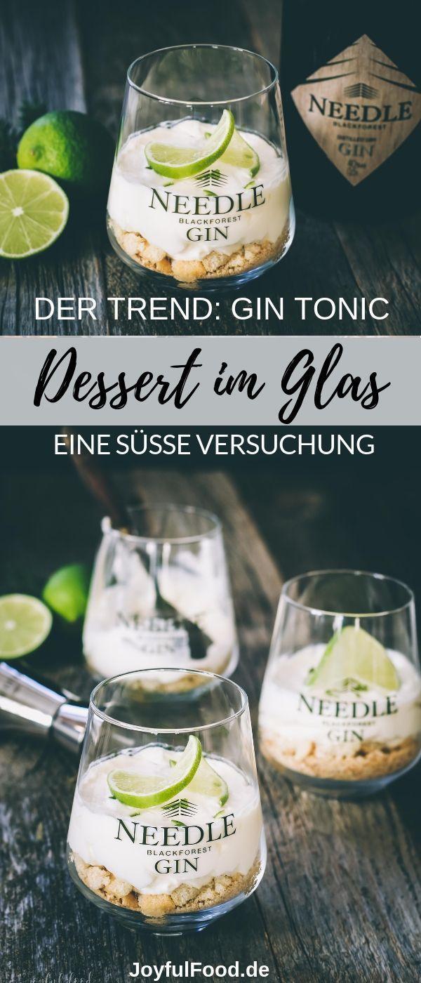 Süße Gin Tonic Dessert Versuchung im Glas mit Needle Gin | Joyful Food