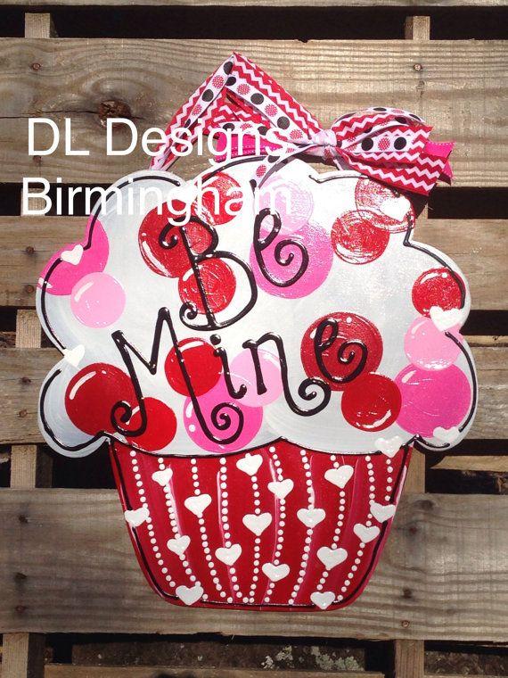 Ready To Ship Be Mine Happy Valentine S Day Cupcake Door Hanger