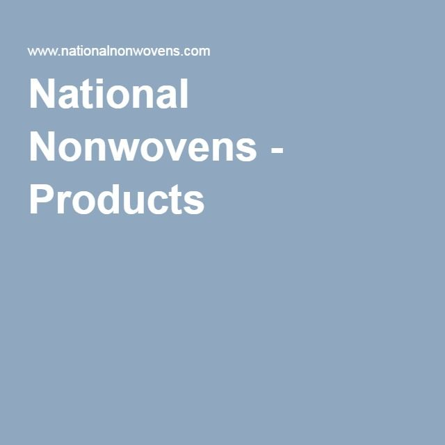 National Nonwovens - Products