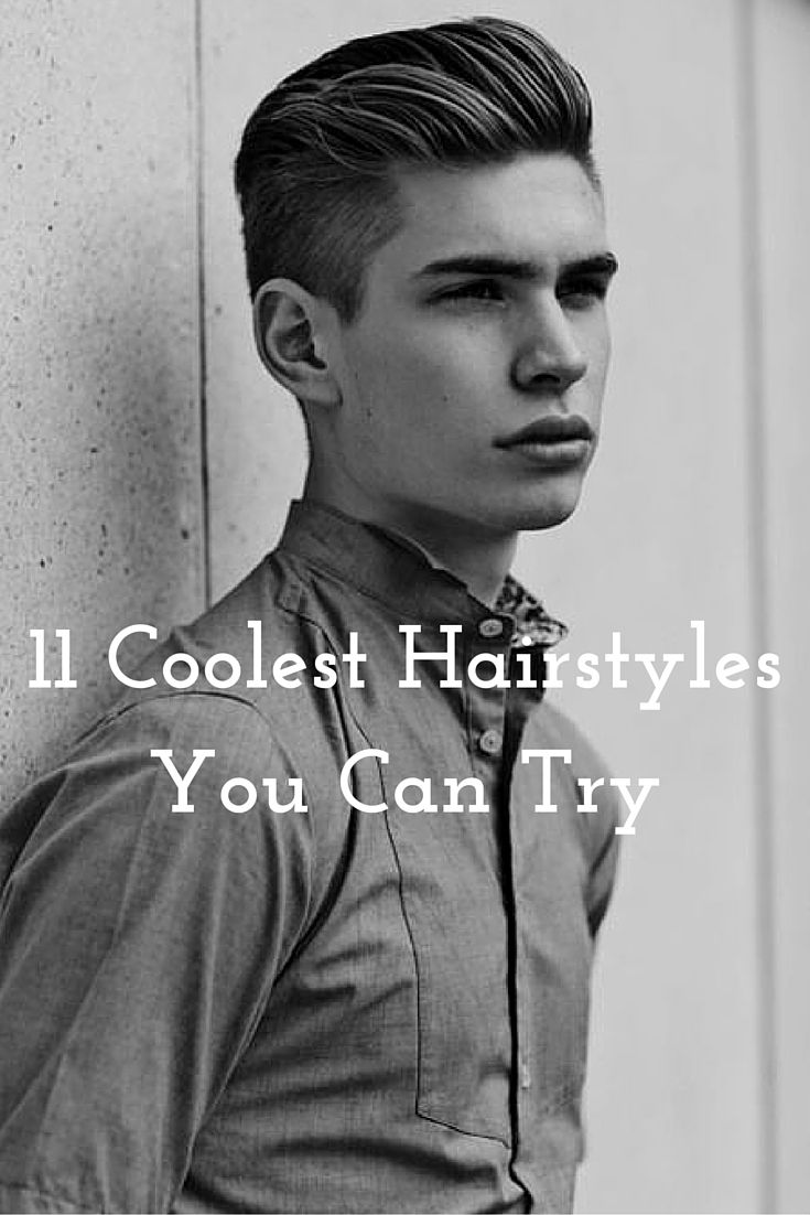 11 Coolest Hairstyles For Men My Style Pinterest Haircuts