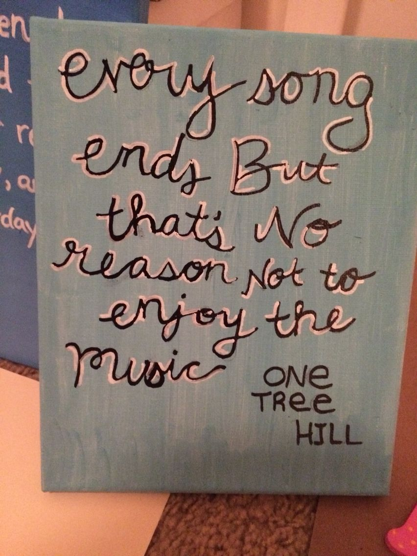 One tree hill music quote canvas blue