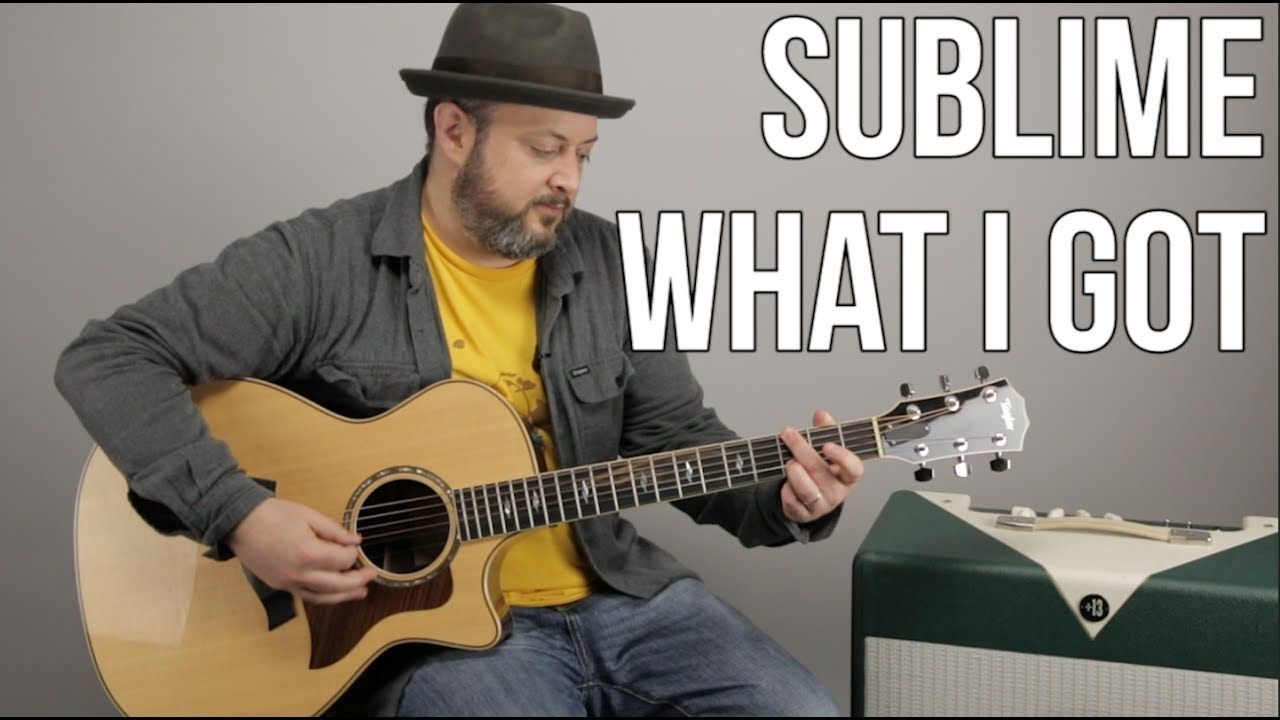 How To Play What I Got By Sublime On Guitar Youtube Music