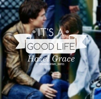 My Hazel Grace is the one I love the most. It would be an honor to get my heart-broken by her.