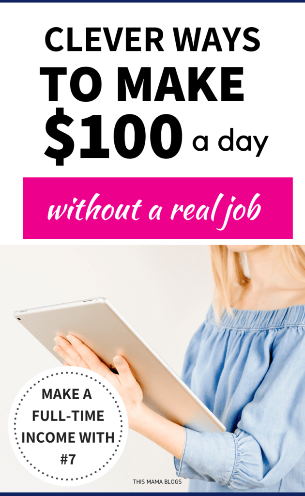 How to Make $100 per Day Online Creative Side Hustle Ideas  This Mama Blogs is part of Personal finance lessons - Want to earn extra income  Learn how to make $100 per day online! Check out these incredibly easy ways to make money, up to $100 per day online!