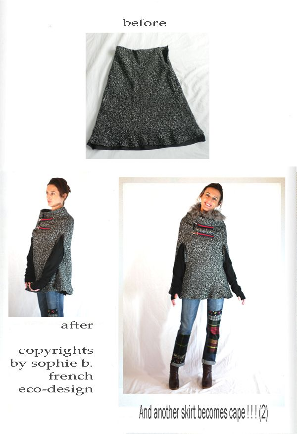 Fall Winter 11 12 Another Way To Change A Skirt In Cape Refashion Clothes Diy Winter Clothes Clothes Crafts