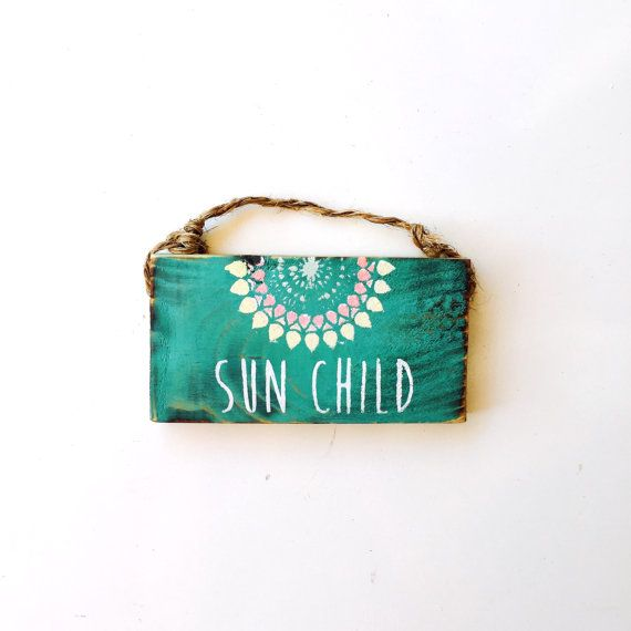 Hey, I found this really awesome Etsy listing at https://www.etsy.com/listing/458341146/sun-child-sign-dorm-room-decor-yoga