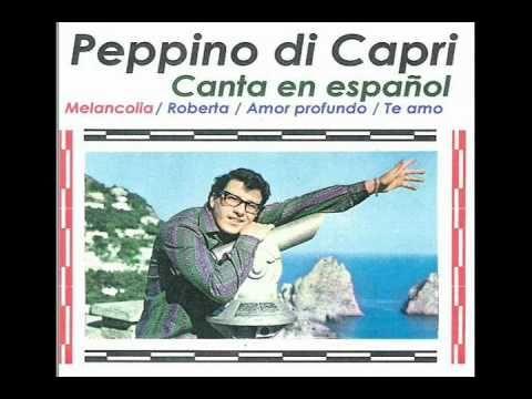 PEPPINO DI CAPRI - MELANCOLIA