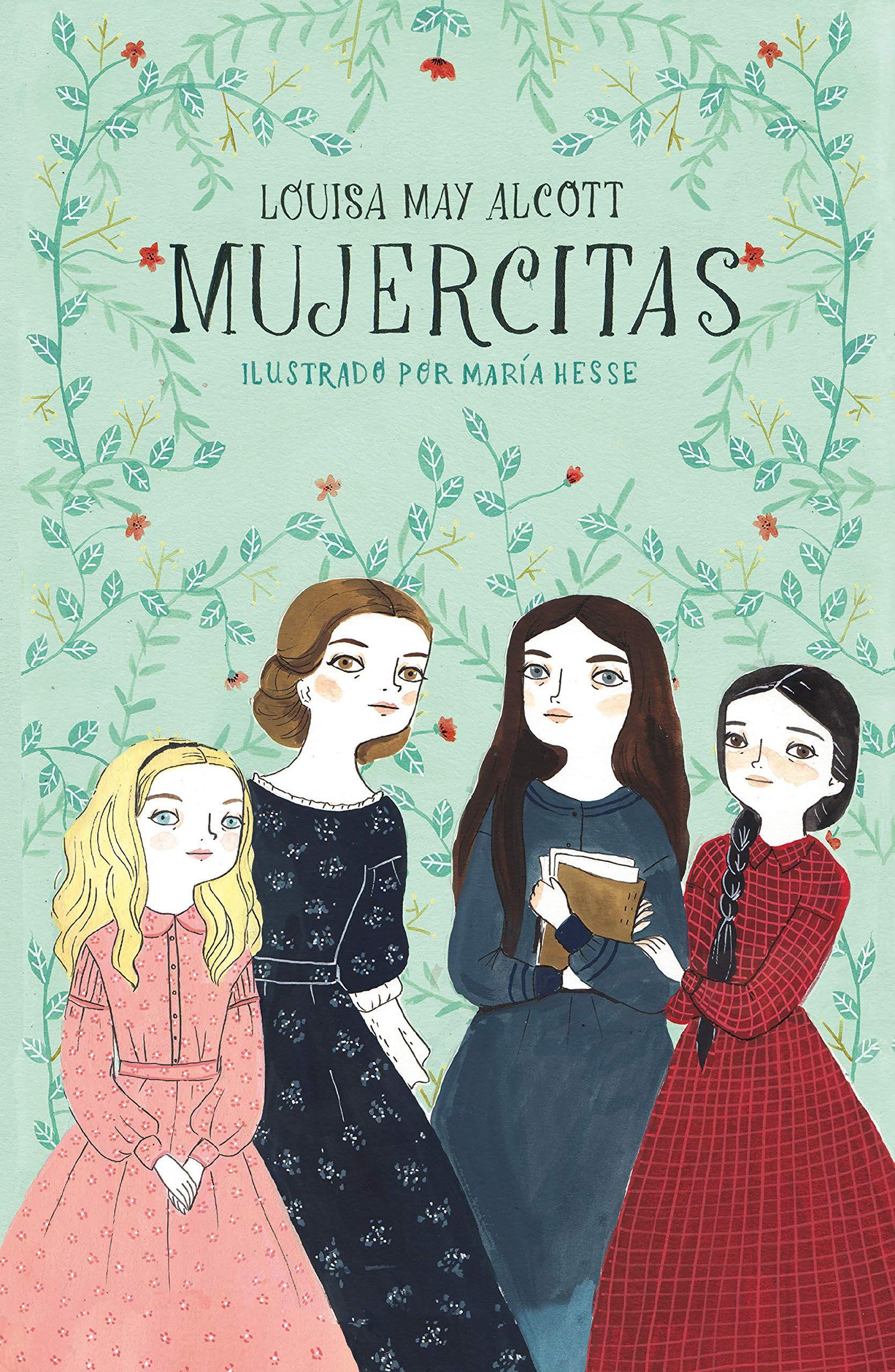 Mujercitas De Louisa May Alcott Libros Recomendados Para Niños Libros Para Leer Juveniles Libros Para Jovenes