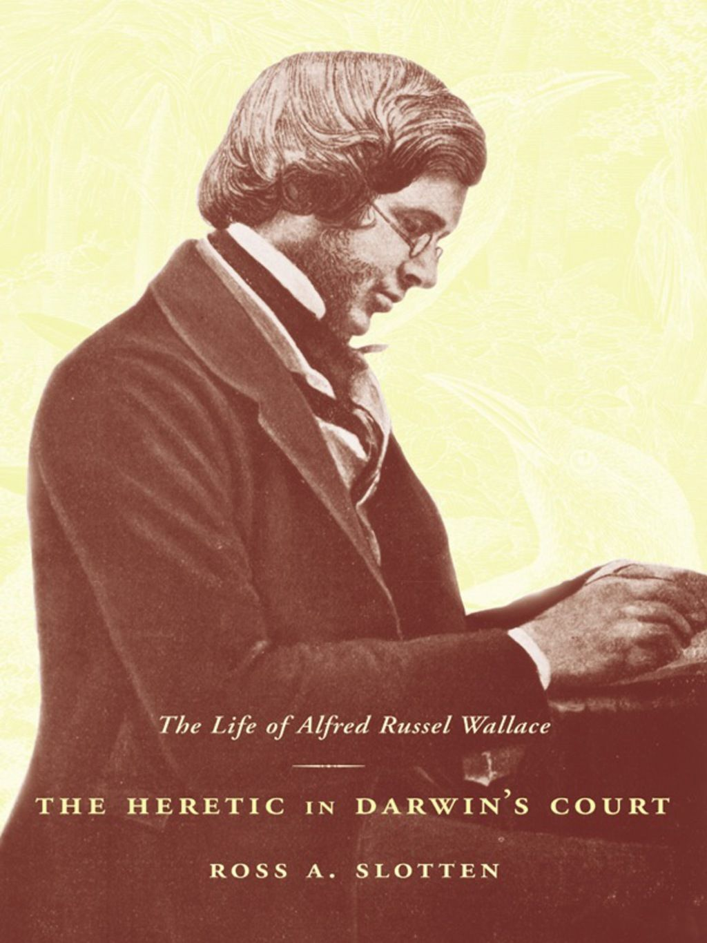 The Heretic In Darwin S Court Ebook