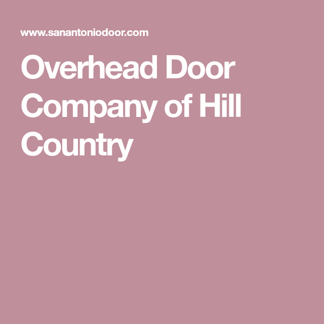 Overhead Door Company Of Hill Country Distributors Near You