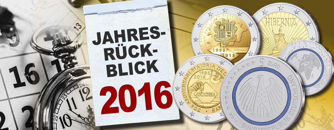 Das War 2016 Der Jahresrückblick Münzen Das Waren Die
