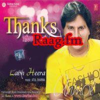 Artist Labh Heera Album Thanks Meharbaniyan Tracks 8 Rating 8 8691 Released 2013 Tag S Punjabi Labh Heera Mp3 Downl Music Albums Songs Mp3 Song