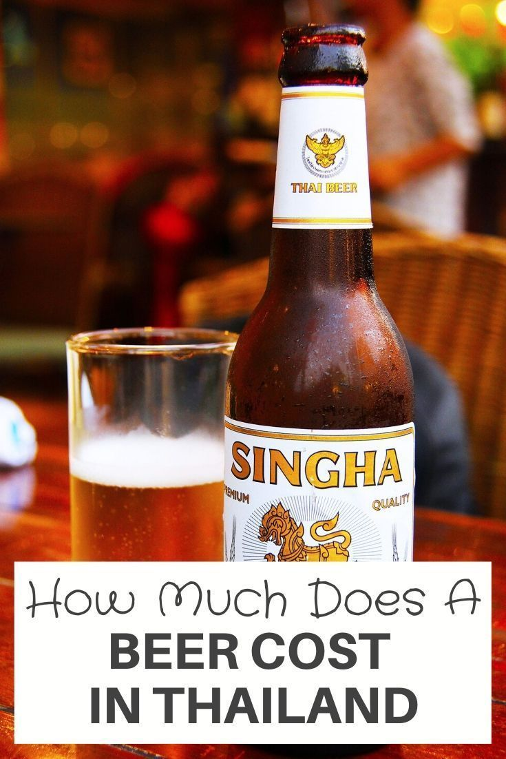 How Much Does A Beer Cost in Thailand? And The Best Beers