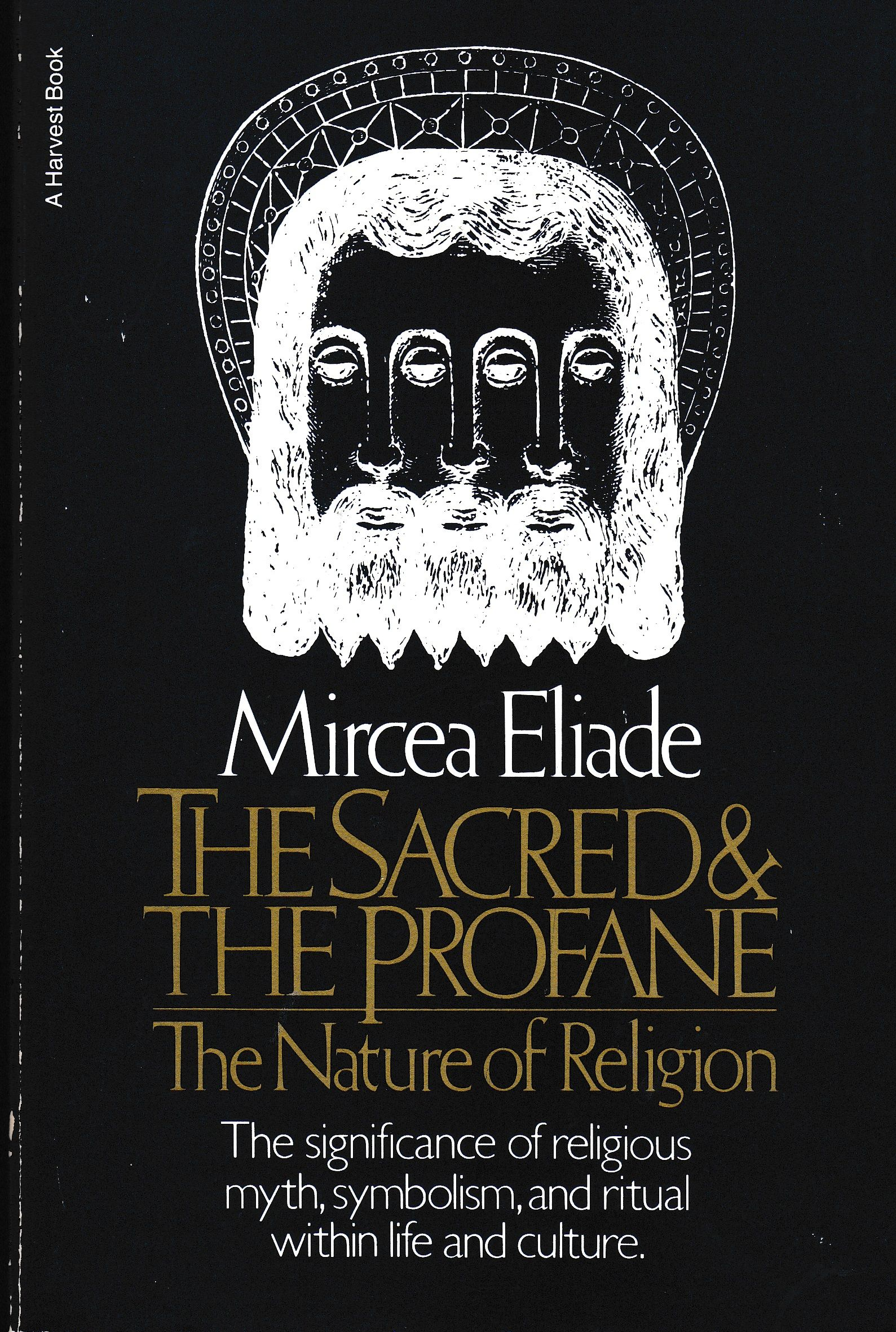 Mircea eliade the sacred and the profane the nature of religion mircea eliade the sacred and the profane the nature of religion 1957 buycottarizona