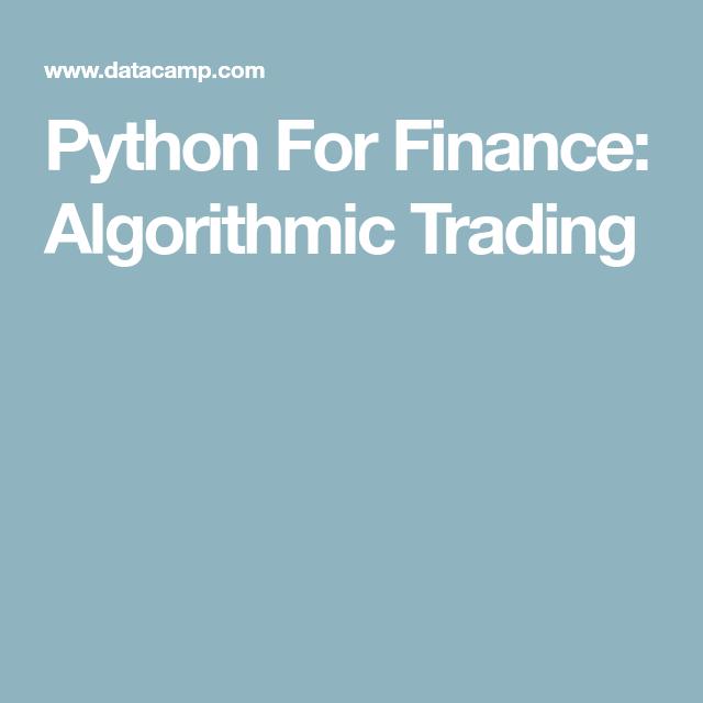 Python For Finance: Algorithmic Trading | Nerd City