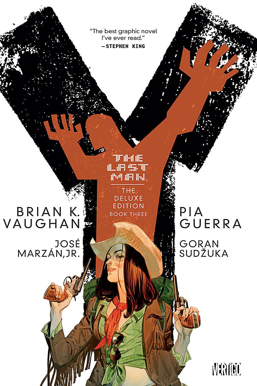 Y: The Last Man, Deluxe Edition, Book 3, By Brian K Vaughan, Pia Guerra  And Goran Sudzuka Ics I've Enjoyed Reading  Pinterest  Graphic  Novels,
