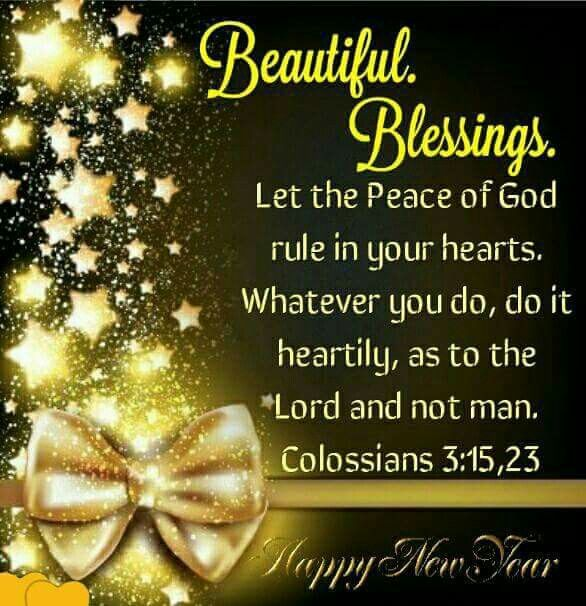 Pin By Marylou Alaniz On The Living Word Of God Peace Of God Happy New Year Wishes Morning Blessings
