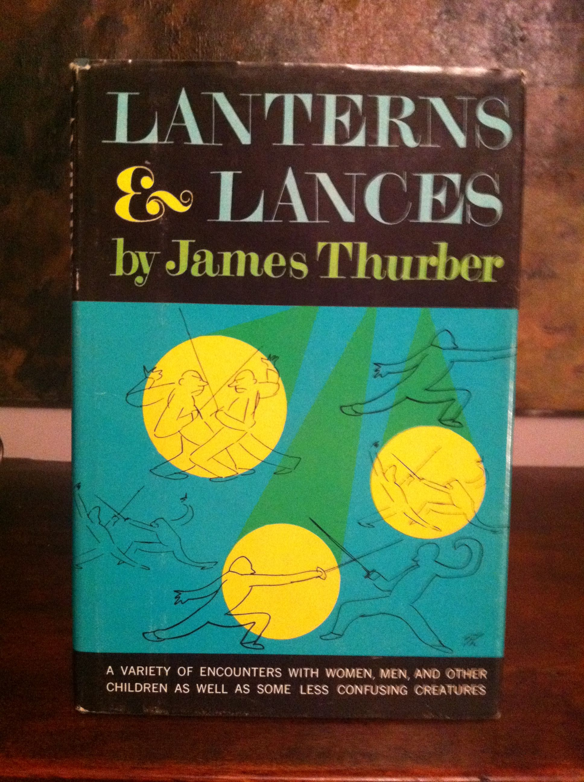Love books - Lanterns and Lances by James Thurber