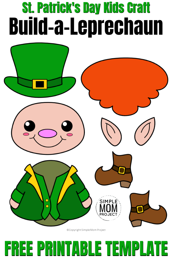 Free Printable Build A Leprechaun St Patrick S Day Craft Simple Mom Projec St Patricks Day Crafts For Kids St Patrick S Day Crafts Leprechaun Craft Template