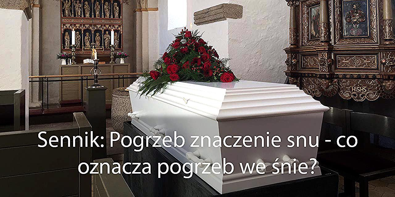Sennik Pogrzeb Znaczenie Snu Co Oznacza Pogrzeb We Snie Home Decor Decorative Boxes Decor
