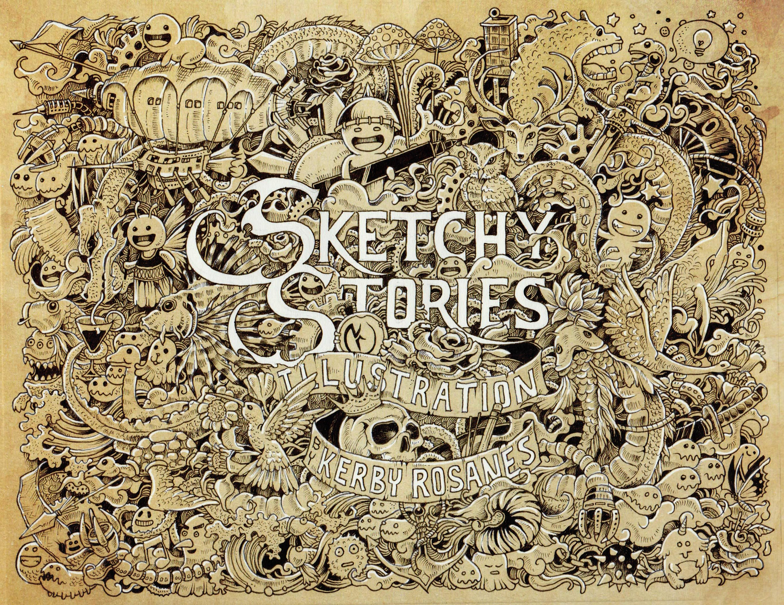Sketchy Stories - Doodle Art and Illustrations of Kerby Rosanes This ...