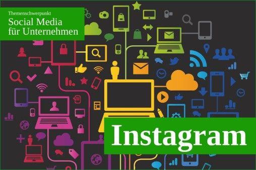 Instagram for Business. (Bild: © Julien Eichinger - Fotolia.com)