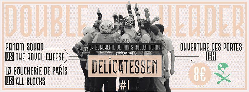 Scrimmage Delicatessen // Panam Squad vs Royal Cheese & La Boucherie vs All Blocks