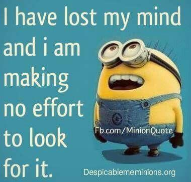 Minions say it best.
