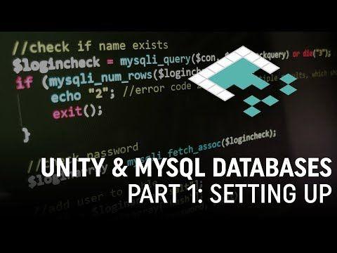 Unity & MySQL Databases, Part 1 Setting Up em 2019 Jogos