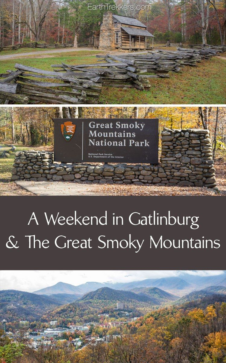 a weekend in gatlinburg and great smoky mountains national park