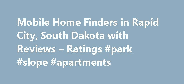 Mobile Home Finders In Rapid City South Dakota With Reviews
