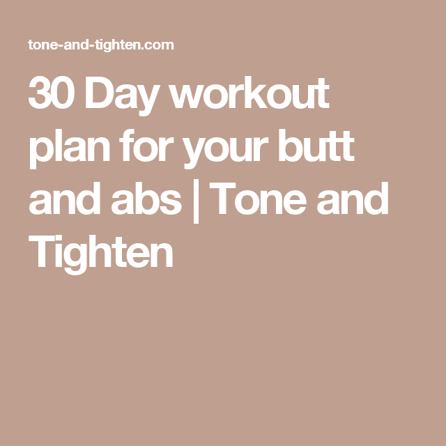 30 Day Workout Plan For Your Butt And Abs