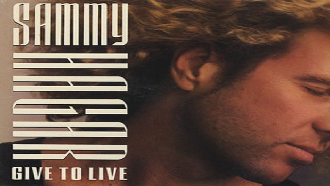 Sammy Hagar Give To Live Remastered Hq Sammy Hagar Morning Songs Songs