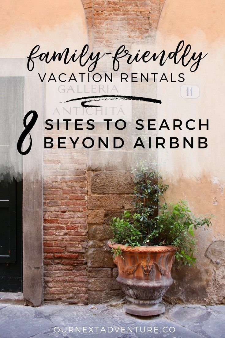 Family Friendly Vacation Rentals 8 Alternatives To Airbnb