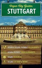 #Vegan #City #Guides: #Stuttgart