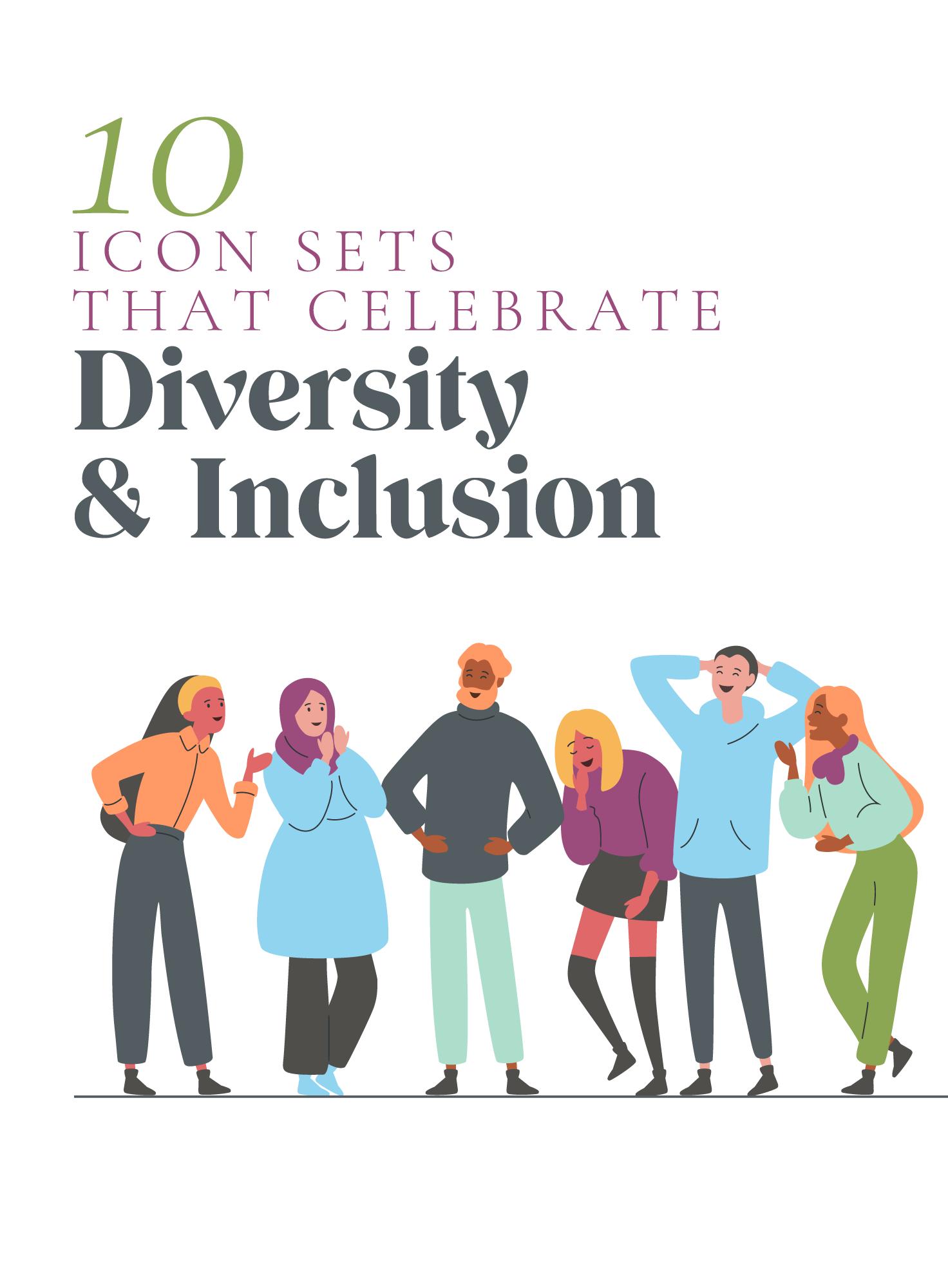 10 Unique Icon Sets That Celebrate Diversity Inclusion Icon Set Diversity Icon